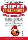 Superfreakonomics - skrytá ekonomie všeho