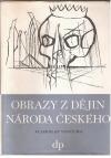 Obrazy z dějin národa českého III.