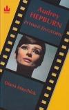 Audrey Hepburn: intimní životopis