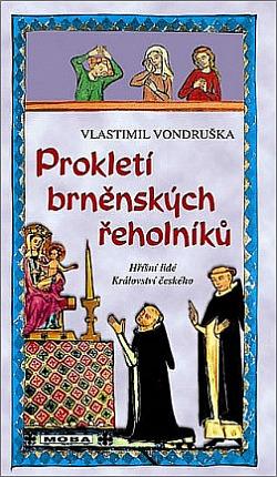 Prokletí brněnských řeholníků obálka knihy