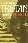 Tristan aneb O lásce obálka knihy