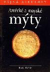 Aztécké a mayské mýty
