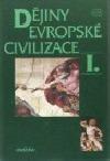 Dějiny evropské civilizace I.