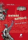 Brněnské maličkosti - Historické centrum