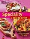 Speciality z celého světa