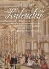 Kalendář aneb Čtení o velkém korunovačním plese v pražském Nosticově divadle 12. září 1791 v časech Francouzské revoluce