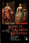 Karel VI. & Alžběta Kristýna - Česká korunovace 1723