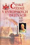 České země v evropských dějinách. Díl třetí, 1756-1918