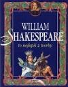 William Shakespeare: To nejlepší z tvorby