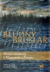 Bludný bruslař - Pověsti a báchorky z Nizozemska a Flander