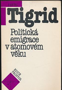 Politická emigrace v atomovém věku obálka knihy