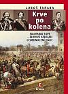 Krve po kolena: Solferino 1859 – zlom ve válkách o sjednocení Itálie