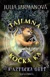 Tajemná kočka Ka a aztécká oběť