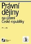 Právní dějiny na území České republiky