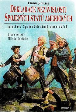 Deklarace nezávislosti Spojených států amerických a Ústava Spojených států amerických obálka knihy