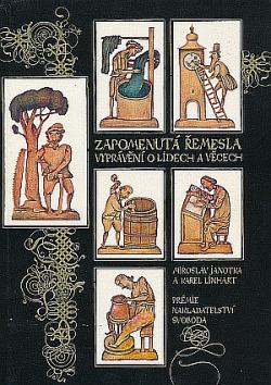 Zapomenutá řemesla: Vyprávění o lidech a věcech obálka knihy
