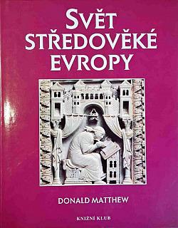 Svět středověké Evropy obálka knihy