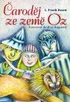 Čaroděj ze země Oz - klasika mezi pohádkami