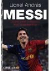 Lionel Andrés Messi. Důvěrný příběh kluka, který se stal legendou