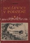 Bolševici v podzemí