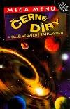 Černé díry a další vesmírné zajímavosti
