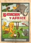 Gedeon v Africe: Dobrodružství odvážného kačera obálka knihy