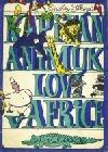 Kapitán Animuk loví v Africe