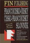 Francouzsko-český, česko-francouzský slovník : s francouzskou výslovností v obou částech
