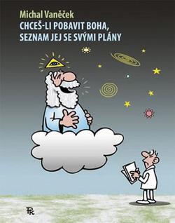 Chceš-li pobavit Boha, seznam jej se svými plány obálka knihy