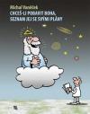 Chceš-li pobavit Boha, seznam jej se svými plány