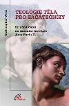 Teologie těla pro začátečníky obálka knihy