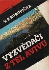 Vyzvědači z Tel Avivu obálka knihy