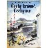 Čechy krásné, Čechy mé obálka knihy