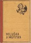 Miluška a Mufinka