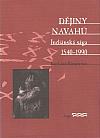 Dějiny Navahů: Indiánská sága 1540–1990