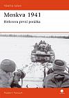 Moskva 1941: Hitlerova první porážka