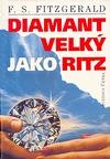 Diamant velký jako Ritz