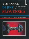 Vojenské dejiny Slovenska I.