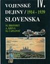 Vojenské dejiny Slovenska IV.