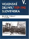 Vojenské dejiny Slovenska V.
