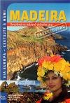 Madeira: dovolená na ostrově věčného jara