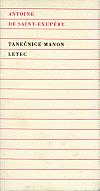 Tanečnice Manon a jiné drobné texty - komplet čtyř knih