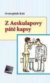 Z Aeskulapovy páté kapsy