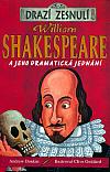 William Shakespeare a jeho dramatická jednání