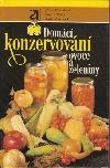Domácí konzervování ovoce a zeleniny