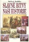 Slavné bitvy naší historie obálka knihy