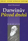 Darwinův Původ druhů: biografie