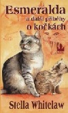 Esmeralda a další příběhy o kočkách