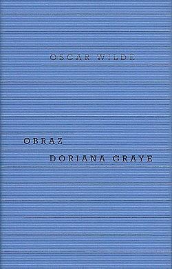 Proměna Doriana Graye v zrůdu