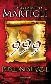 999 : Poslední strážce